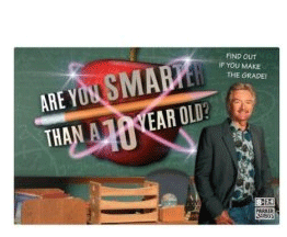 Are You Smarter Than A Ten (10) Year Old? Board Game